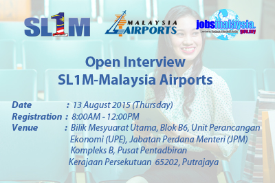 Open Interview SL1M-Malaysia Airports